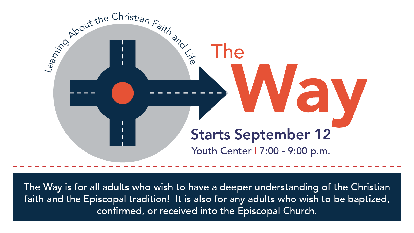 The Way Begins Episcopal Church Of The Transfiguration