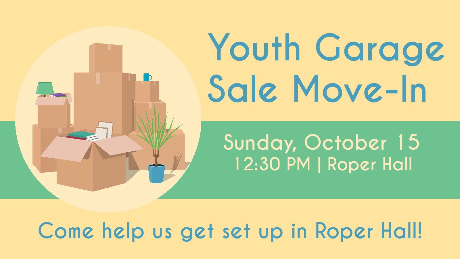 Youth Garage Sale Move-In – Episcopal Church of the Transfiguration