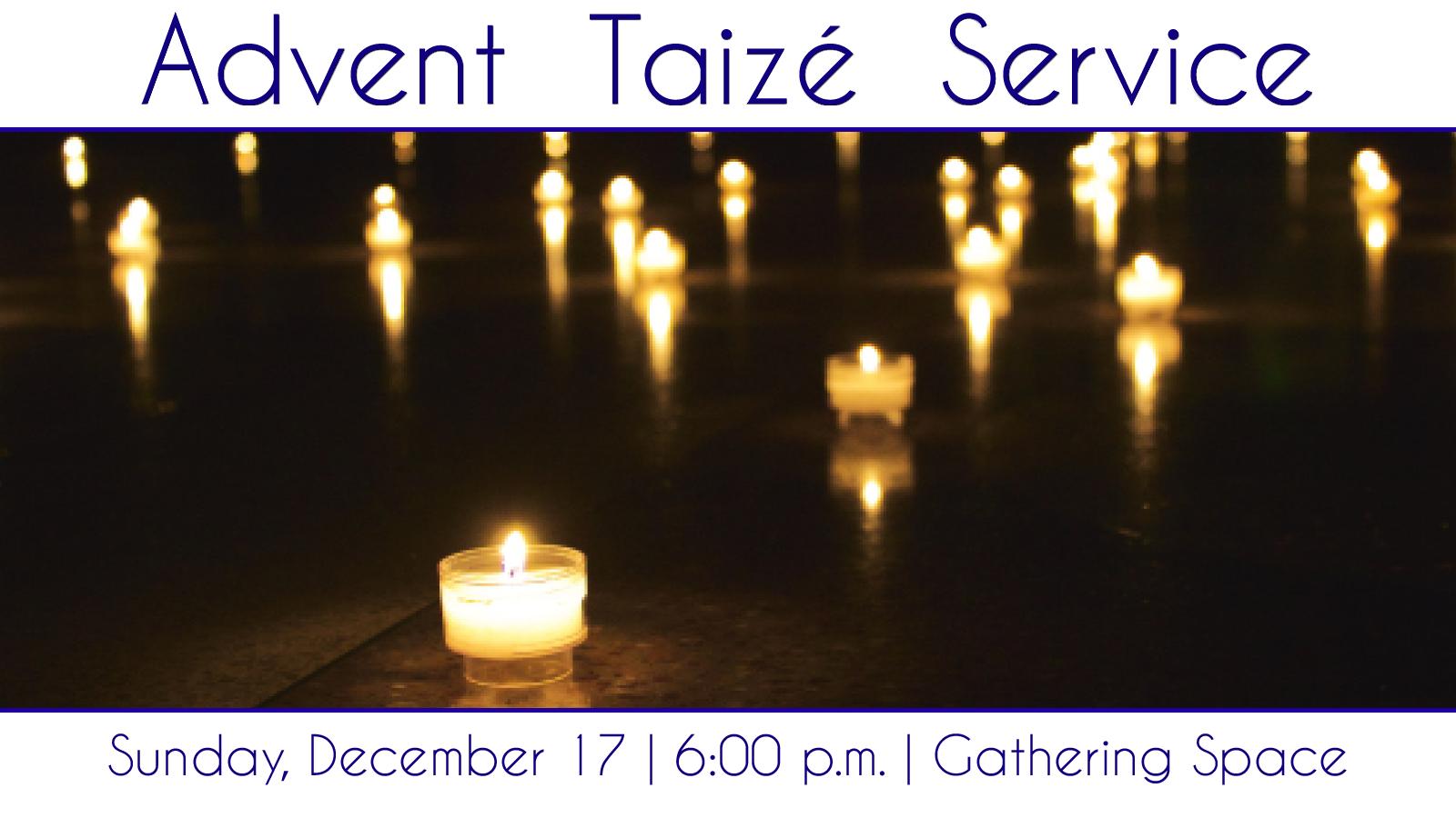 Advent Taiz 233 Service Episcopal Church Of The Transfiguration